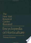 """The New York Botanical Garden Illustrated Encyclopedia of Horticulture"" by Thomas H. Everett, New York Botanical Garden"