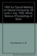 1992 ICO Topical Meeting on Optical Computing