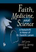 Faith  Medicine  and Science