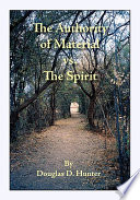 The Authority of Material Vs  the Spirit