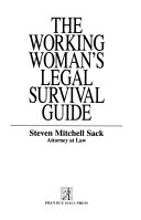 The Working Woman s Legal Survival Guide