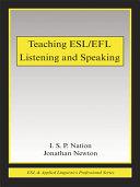 Teaching ESL EFL Listening and Speaking