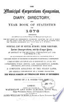 The Municipal corporations companion  diary  directory  and year book of statistics  ed  by J R S  Vine   2nd  11th  13th year Book