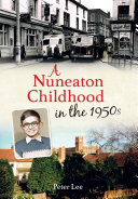 A Nuneaton Childhood in the 1950s