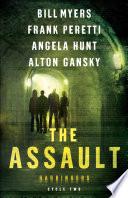 The Assault  Harbingers
