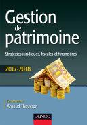 Gestion de patrimoine - 2017-2018 - 8e éd.