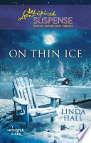 On Thin Ice  Mills   Boon Love Inspired   Whisper Lake  Book 2
