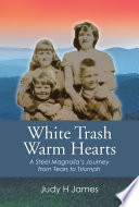 White Trash Warm Hearts