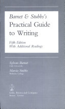 Barnet and Stubbs s Practical Guide to Writing with Additional Readings Book