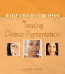 Milady s Aesthetician Series  Treating Diverse Pigmentation
