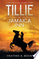 Tillie at Jamaica Inn