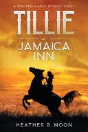 Tillie at Jamaica Inn