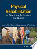 Physical Rehabilitation for Veterinary Technicians and Nurses Book