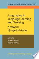 Languaging in Language Learning and Teaching