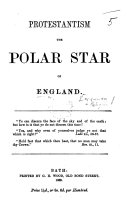 Pdf Protestantism the Polar Star of England. [By G. Croly.]