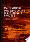 Mathematical Modeling of the Blast Furnace Process