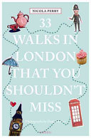 33 Walks in London That You Must Not Miss