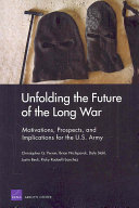 Unfolding the Future of the Long War