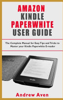 Amazon Kindle Paperwhite User Guide