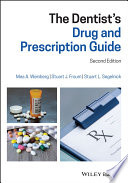 """The Dentist's Drug and Prescription Guide"" by Mea A. Weinberg, Stuart J. Froum, Stuart L. Segelnick"