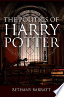 The Politics of Harry Potter Book