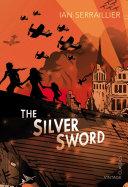 The Silver Sword [Pdf/ePub] eBook