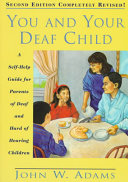 You and Your Deaf Child