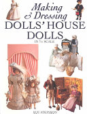 Making and Dressing Doll House Dolls
