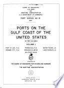 Ports on the Gulf Coast of the United States  Port St  Joe  Fla   Panama City  Fla   Pensacola  Fla   Pascagoula  Miss   Gulfport  Miss   Baton Rouge  La   Lake Charles  La