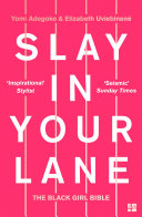 Pdf Slay In Your Lane: The Black Girl Bible Telecharger
