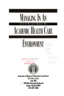 Managing in an Academic Health Care Environment