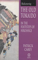 Rediscovering the Old Tokaido