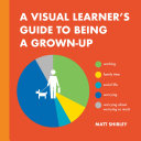 A Visual Learner's Guide to Being a Grown-Up Pdf/ePub eBook