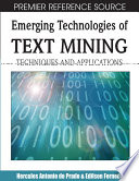 Emerging Technologies of Text Mining  Techniques and Applications Book
