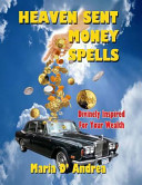 Heaven Sent Money Spells   Divinely Inspired for Your Wealth