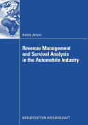 Revenue Management and Survival Analysis in the Automobile Industry