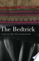 """The Bedtrick: Tales of Sex and Masquerade"" by Wendy Doniger"