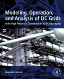 Modelling, Operation and Analysis of DC Grids