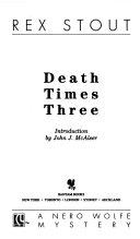 Death Times Three