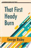 That First Heady Burn
