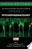 The American Psychiatric Association Publishing Textbook of Psychopharmacology, Fifth Edition