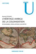 L'héritage ambigu de la colonisation