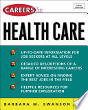 Careers in Health Care  Fifth Edition