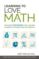 Learning to Love Math: Teaching Strategies That Change Student ...