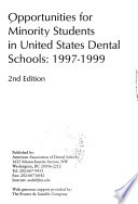 Opportunities for Minority Students in United States Dental Schools