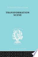 Transformation Scene