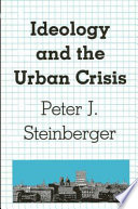 Ideology and the Urban Crisis