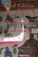 Local Politics in Rural Taiwan Under Dictatorship and Democracy