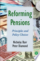 Reforming Pensions  Principles and Policy Choices