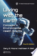 Living with the Earth  Fourth Edition